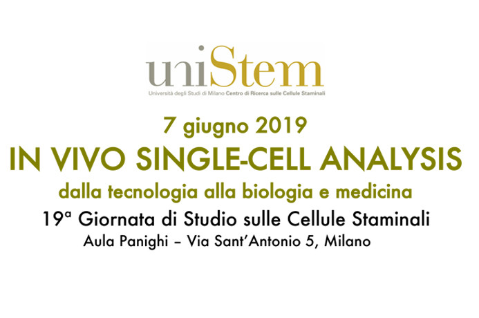 "UniStem, al via la 19a Giornata di Studio ""In vivo single-cell analysis: dalla tecnologia alla biologia e medicina"